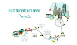 Copy of ESTEREOTIPOS EN LA SOCIEDAD
