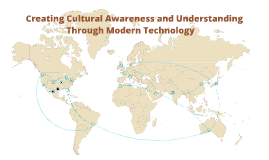 Technology's role in creating Awareness and Understanding of Cultures
