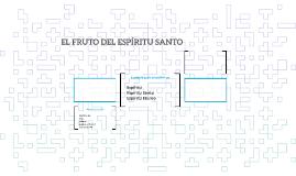 EL FRUTO DEL ESPIRITU SANTO