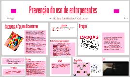 Copy of Prevenção do uso de entorpecentes
