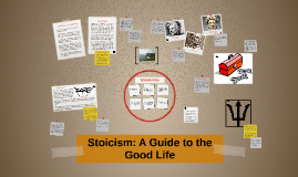 Copy of Stoicism: A Guide to the Good Life