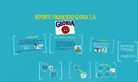 Copy of REPORTE FINANCIERO GLORIA S.A.