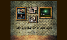 Copy of Color Symbolism in The Great Gatsby