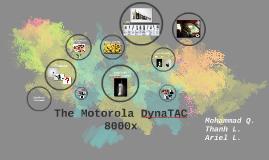 What is the Motorola DynaTAC 8000x?
