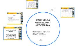 Copy of CARA-CARA MENYELAMAT KECEMASAN