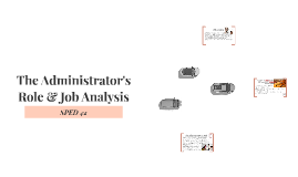The Administrator's Role & Job Analysis