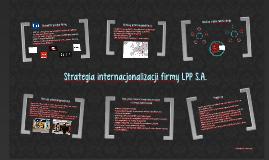 Copy of Strategia internacjonalizacji firmy LPP S.A.