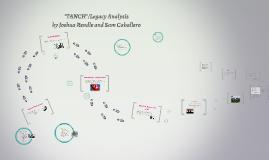 """""""TANCH""""/Legacy Analysis"""