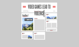 VIDEO GAMES LEAD TO VIOLENCE