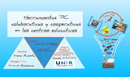 Herramientas TIC colaborativas y cooperativas en los centros educativos (Short version)