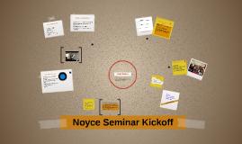 Noyce Seminar Kickoff 2015