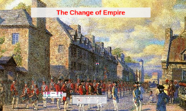 The Change of Empire (1760-1791)