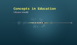 Concepts in Education