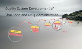 ๐Quality System Development Thai Food and Drug Administratio
