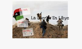 La Guerre en Libye