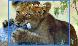 Anti litter
