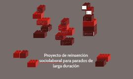 Proyecto de reinserción sociolaboral para parados de larga d