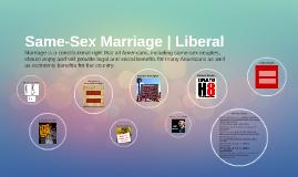 Same-Sex Marriage | Liberal