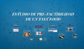 ESTUDIO DE PRE-FACTIBILIDAD DE UN FAST FOOD