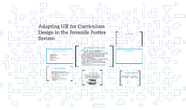 Adapting UX for Curriculum Design in the Juvenile Justice Sy