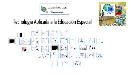 Tecnología Aplicada a  la Educación Especial