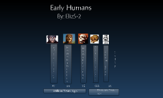 EarlyHuman Timeline