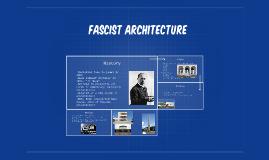 Facsist Architecture