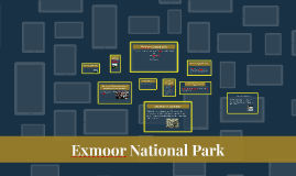 Welcome to our presentation on Exmoore national park