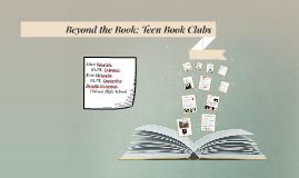 Beyond the Book: Teen Book Clubs