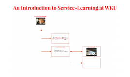 An Introduction to Service-Learning at WKU