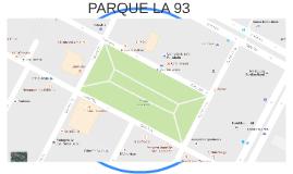 PARQUE LA 93