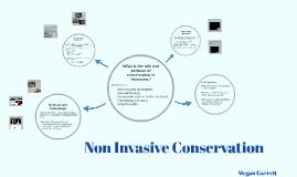 Non Invasive Conservation