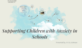 Copy of Supporting Children with Anxiety