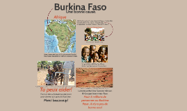 A worthy cause, Burkina Faso