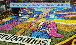 Elaboración de diseño de alfombra de flores