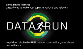 game based learning - DATA RUN on mass surveillance