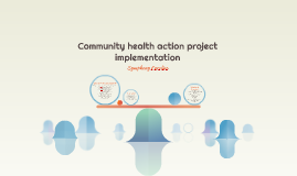 Community health action project implementation