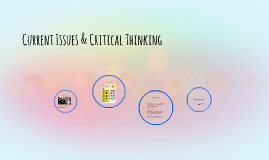 Current Issues & Critical Thinking