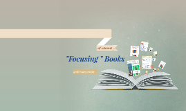 Focusing Books