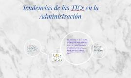 Copy of tendencias de las TICs en la Administración