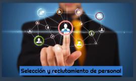 Selección y reclutamiento de personal