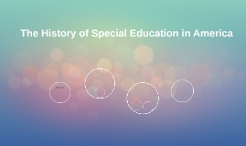 The History of Special Education in America