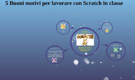 5 buoni motivi per lavorare con Scratch in classe