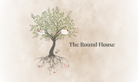 The Round House