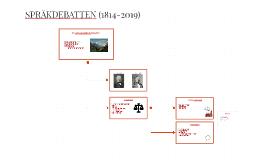 SPRÅKDEBATTEN (1814-2019)