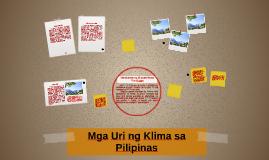 Copy of Mga Uri ng Klima sa Pilipinas