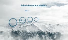 Administracion Medica