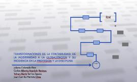 TRANSFORMACIONES DE LA CONTABILIDAD: DE LA MODERNIDAD A LA G