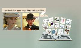 Ms. Elizabeth Bennet & Mr. William Collin's Wedding