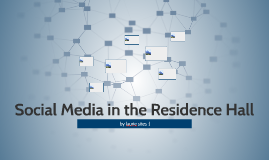 Social Media in the Residence Hall